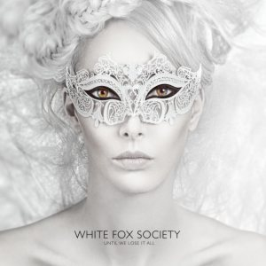White Fox Society - Until We Lose It All cover art