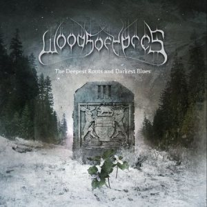 Woods of Ypres - Woods III: the Deepest Roots and Darkest Blues cover art