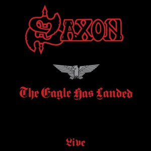 Saxon - The Eagle Has Landed cover art