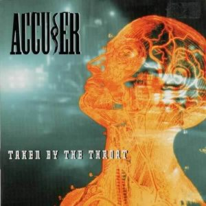 Accu§er - Taken by the Throat cover art