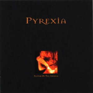 Pyrexia - System of the Animal cover art