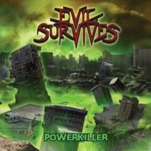 Evil Survives - Powerkiller cover art