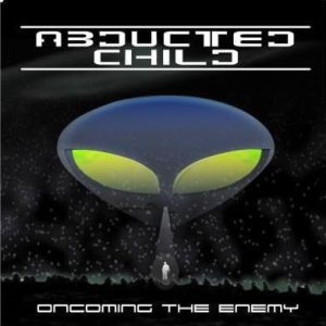 Abducted Child - Oncoming the Enemy cover art