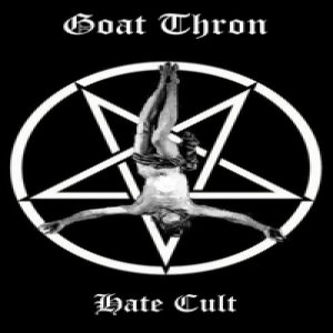 Goat Thron - Hate Cult cover art