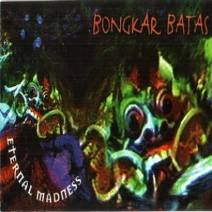 Eternal Madness - Bongkar Batas cover art
