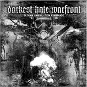Darkest Hate Warfront - Satanik Annihilation Kommando cover art