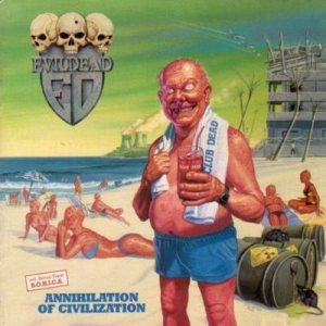 Evildead - Annihilation of Civilization cover art