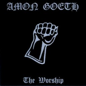 Amon Goeth - The Worship cover art