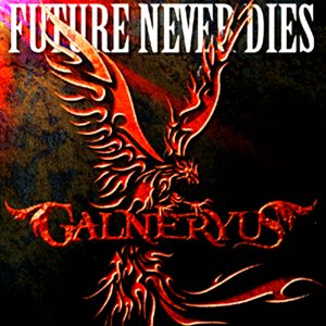 Galneryus - Future Never Dies cover art