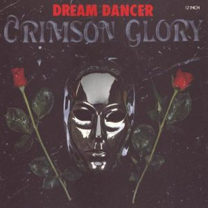 Crimson Glory - Dream Dancer cover art
