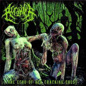 Acranius - The Echo of Her Cracking Chest cover art