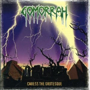 Gomorrah - Caress the Grotesque cover art