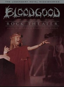Bloodgood - Rock Theater cover art
