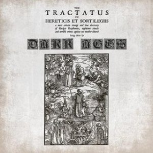Dark Ages - The Tractatus De Hereticis Et Sortilegiis cover art