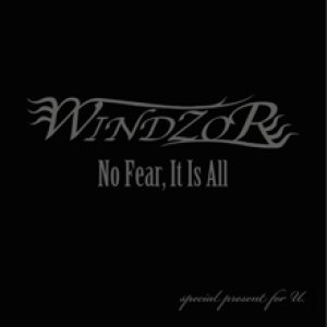 Windzor - No Fear, It Is All cover art