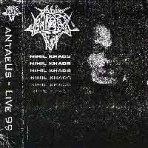 Antaeus - Nihil Khaos - live '99