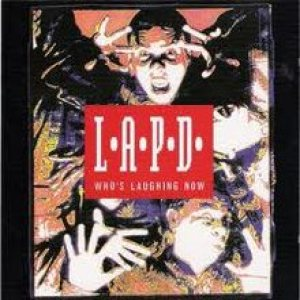 L.A.P.D - Who's Laughing Now cover art