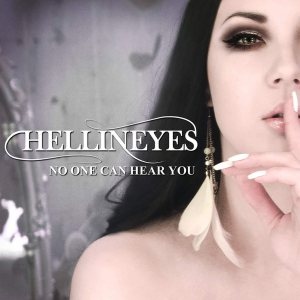 Hellineyes - No One Can Hear You cover art