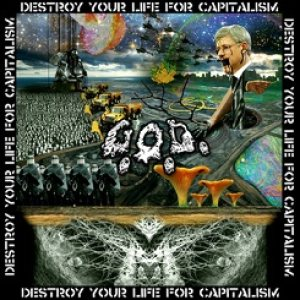 Grotesque Organ Defilement - Destroy Your Life for Capitalism cover art