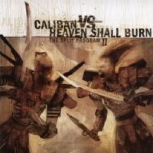 Heaven Shall Burn / Caliban - The Split Program II cover art