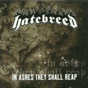 Hatebreed - In Ashes They Shall Reap cover art
