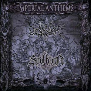 Desaster / Soulburn - Imperial Anthems No. 17 cover art