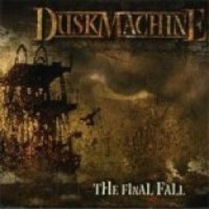 Duskmachine - The Final Fall cover art