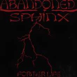 Abandoned Sphinx - Former Life cover art