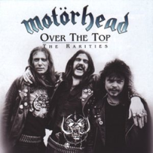 Motorhead - Over the Top: the Rarities cover art