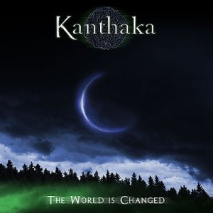 Kanthaka - The World Is Changed cover art