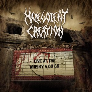 Malevolent Creation - Live At the Whisky a Go Go cover art
