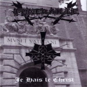 Funeraille - Je Hais Le Christ cover art