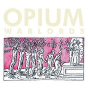 Opium Warlords - Live At Colonia Dignidad cover art