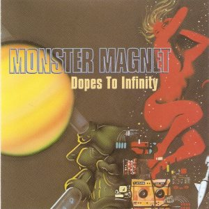 Monster Magnet - Dopes to Infinity cover art