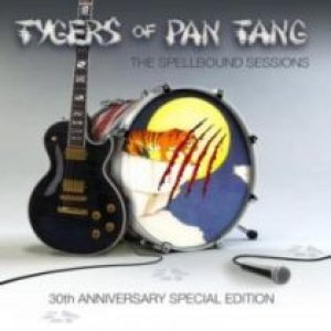 Tygers Of Pan Tang - The Spellbound Sessions cover art