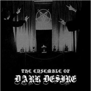 Vinterslav / Omen / Vanhelga - The Ensemble of Dark Desire cover art