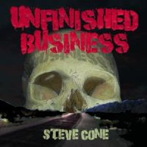 Steve Cone - Unfinished Business cover art