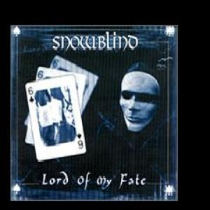 Snowblind - Lord of my Fate cover art