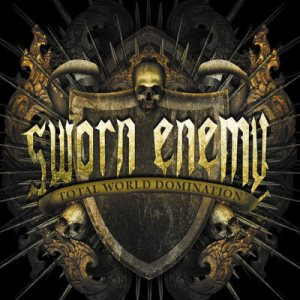 Sworn Enemy - Total World Domination cover art