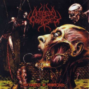 Feast Of Corpses - The Sickness of Mankind cover art