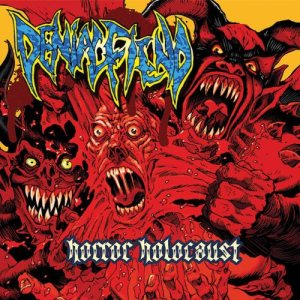 Denial Fiend - Horror Holocaust cover art