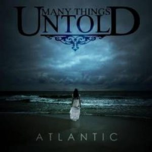Many Things Untold - Atlantic cover art