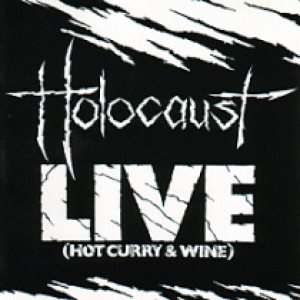 Holocaust - Live (Hot Curry & Wine) cover art