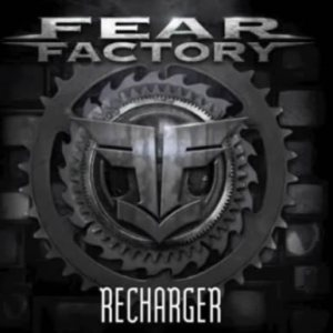 Fear Factory - Recharger cover art
