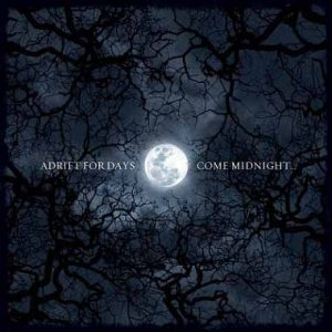 Adrift for Days - Come Midnight... cover art