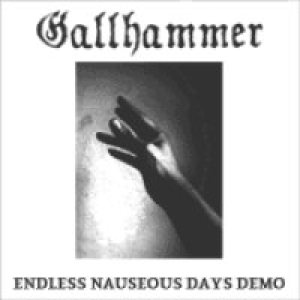 Gallhammer - Endless Nauseous Days cover art
