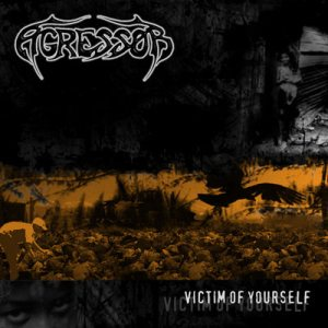 Agressor - Victim of Yourself cover art