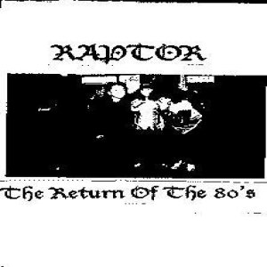 Raptor - Return of the 80's cover art