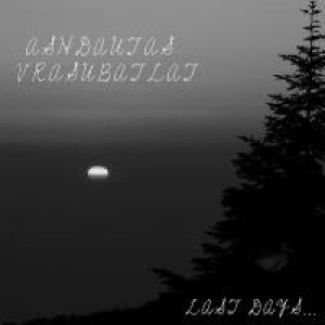 Ashdautas Vrasubatlat - Last Days... cover art