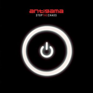 Antigama - Stop the Chaos cover art